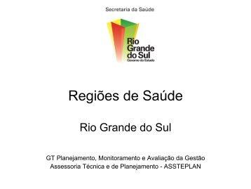 Regiões de Saúde Rio Grande do Sul - Secretaria Estadual da ...