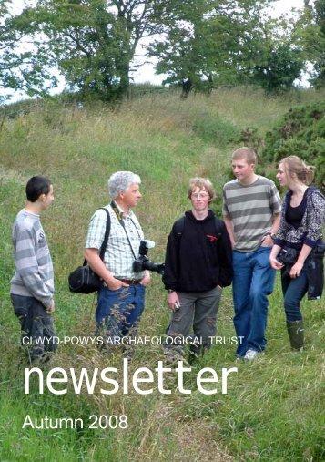 Autumn 2008 issue - Clwyd-Powys Archaeological Trust