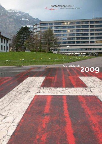 Geschäftsbericht 2009 - Kantonsspital Glarus