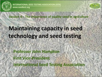Maintaining capacity in seed technology and seed testing