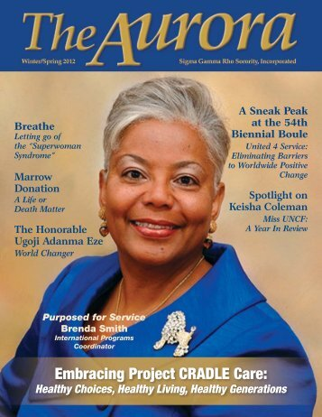 Embracing Project CRADLE Care: - Sigma Gamma Rho Sorority, Inc.