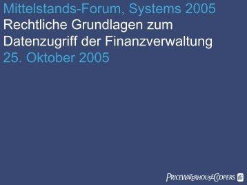 Mittelstands-Forum, Systems 2005 Rechtliche Grundlagen zum ...