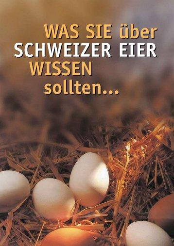 Was sie über schWeizer eier Wissen sollten... Was sie ... - GalloSuisse