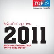 Výroční zpráva regionální organizace TOP 09 Brno-město za rok ...