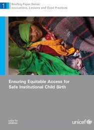 Ensuring Equitable Access for Safe Institutional Child Birth - Unicef