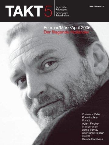 Februar/März/April 2006 Der fliegende Holländer - Bayerische ...