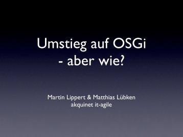 Umstieg auf OSGi - aber wie? - Martin Lippert