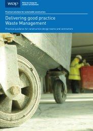 Delivering good practice Waste Management - Wrap