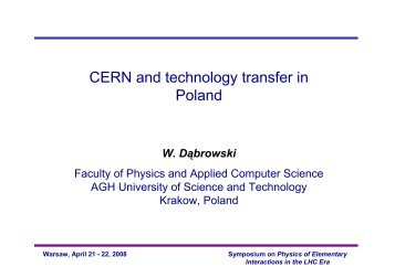 CERN and technology transfer in Poland - LHC - Faculty of Physics