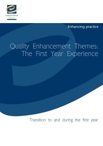 Transition to and during the first year - the Enhancement Themes ...