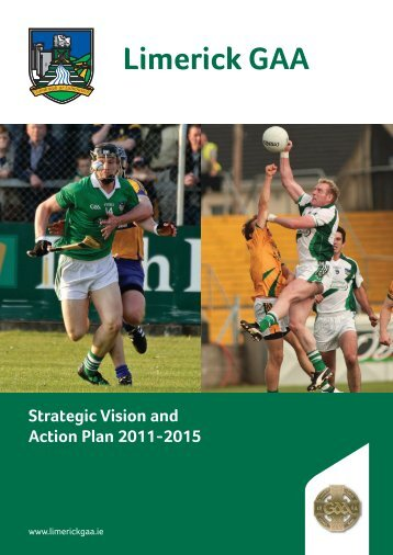 Limerick County Board Strategic Plan, 2011-2015 (pdf) - Croke Park