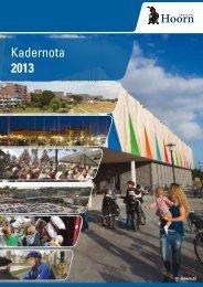 Kadernota 2013 - Gemeente Hoorn