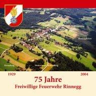 75 Jahre Freiwillige Feuerwehr Rinnegg 1929 2004