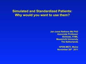 Simulated and Standardized Patients: Why would you want to use ...