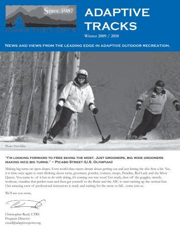 to view Adaptive Tracks - Fall 2009 - Adaptive Sports Center