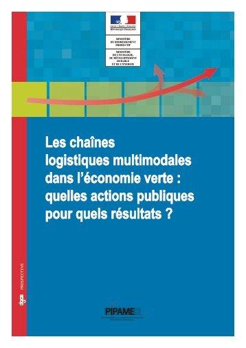 Les chaînes logistiques multimodales dans l'économie verte ... - Dgcis