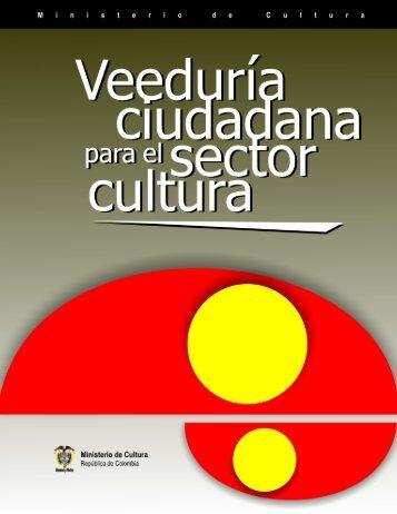 Veedurías Ciudadanas Sector Cultura.p65 - sinic