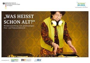"""""""WAS HEISST SCHON ALT?"""" - Programm Altersbilder"""
