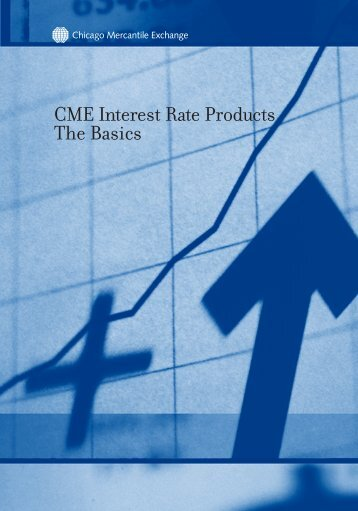 CME Interest Rate Products - The Basics - RJ O'Brien & Associates ...