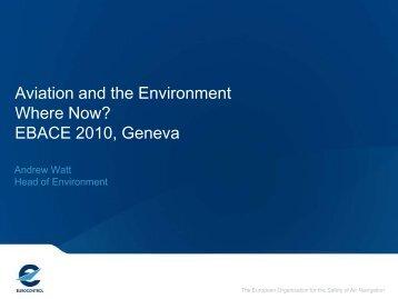 Aviation and the Environment Where Now? EBACE 2010, Geneva