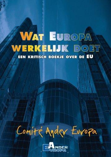 EEN KRITISCH BOEKJE OVER DE - Ander Europa