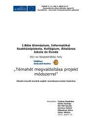 """""""Témahét megvalósítása projekt módszerrel"""" - I. Béla Gimnázium"""