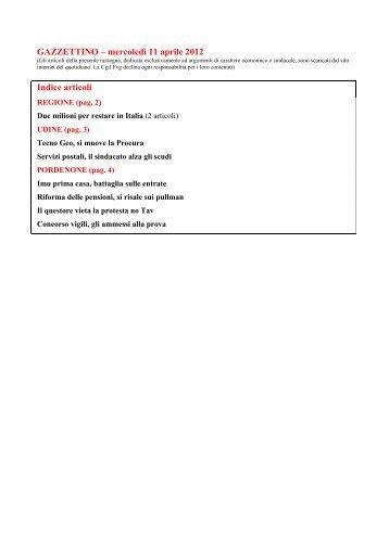 GAZZETTINO – mercoledì 11 aprile 2012 Indice articoli - Cgil Fvg