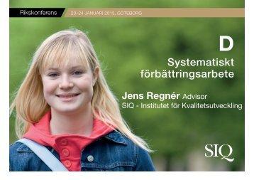 Jens Regnér - Institutet för Kvalitetsutveckling, SIQ