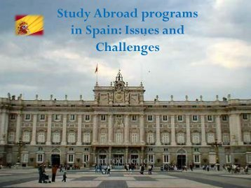 Study Abroad programs in Spain: Issues and Challenges - AACRAO