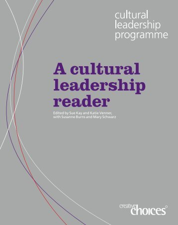 A cultural leadership reader - International Futures Forum