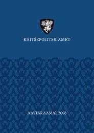 Aastaraamat 2008 (.pdf) - Kaitsepolitseiamet