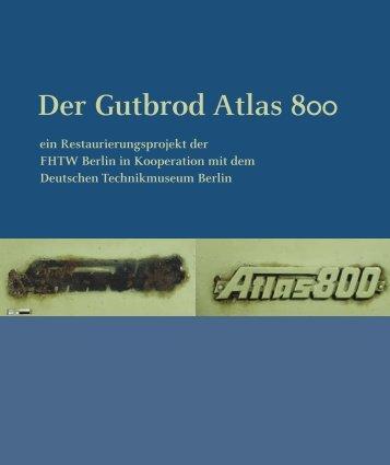 Der Gutbrod Atlas 800 - Konservierung und Restaurierung ...