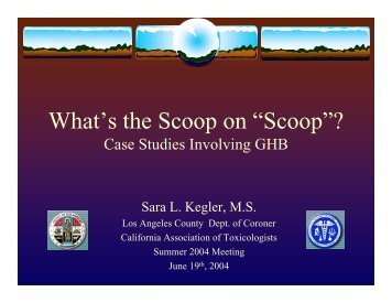 "What's the Scoop on ""Scoop""? - California Association of Toxicologists"
