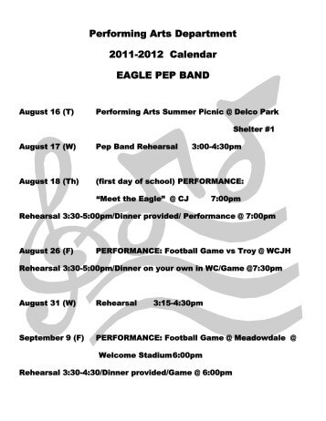 Performing Arts Department 2011-2012 Calendar EAGLE PEP BAND