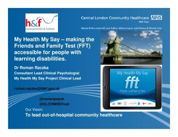 Central London Community Healthcare NHS Trust (ACCESS TO INFORMATION) My Health My Say
