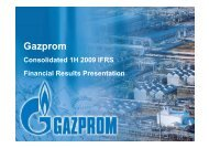 Consolidated 1H 2009 IFRS Financial Results Presentation - Gazprom