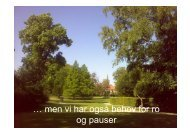 … men vi har også behov for ro og pauser