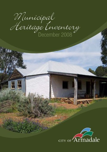 Municipal Heritage Inventory 2008 (PDF 17.5 MB) - City of Armadale