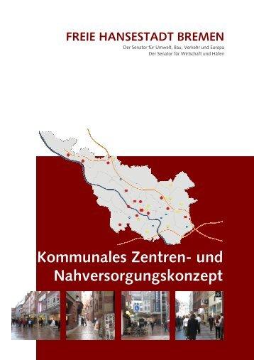 Kommunales Zentren- und Nahversorgungskonzept