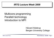 Multicore programming Parallell technology Introduction to MPI