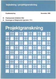Vejledning i projektgranskning - Foreningen af Rådgivende ...