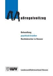 Behandlung psychisch kranker Rechtsbrecher in Hessen