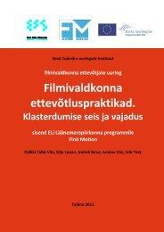 Filmivaldkonna klastriuuring 2012 - Eesti Filmi Sihtasutus