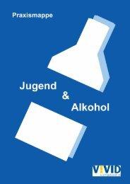 Gesellschaftliche Dimensionen von Alkohol - Vivid