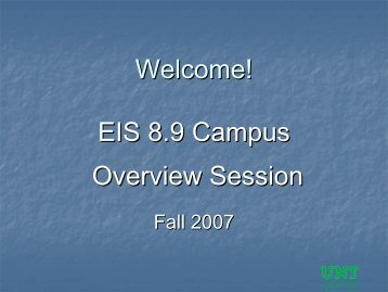 eis 8.9 campus overview - UNT Eagle Student Services Center