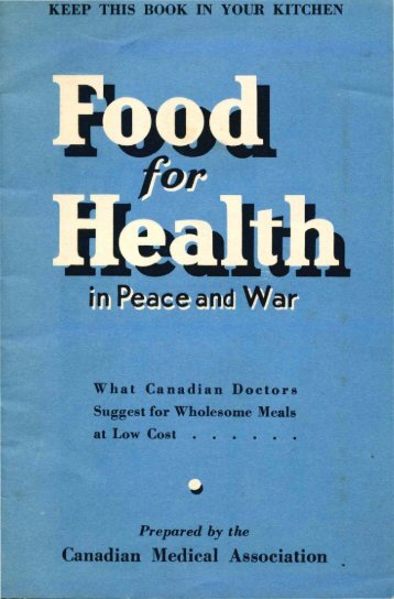 Food for Health in Peace and War 1940