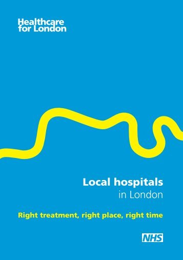 Local hospitals in London summary - London Health Programmes