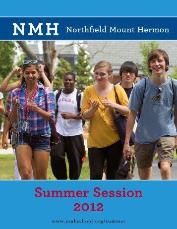 Summer Session 2012 - Northfield Mount Hermon School