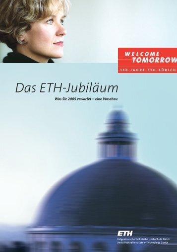 Flyer auf Deutsch als PDF (468 KB) hier erhältlich - 150 Jahre ETH ...