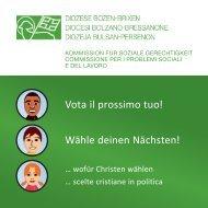 Vota il prossimo tuo! Wähle deinen Nächsten!